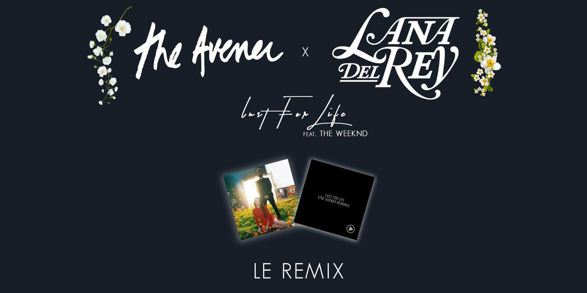 The Avener Reworks Lana Del Rey & The Weeknd