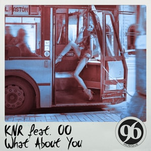 KnR | What About You
