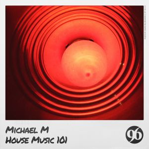 House Music 101