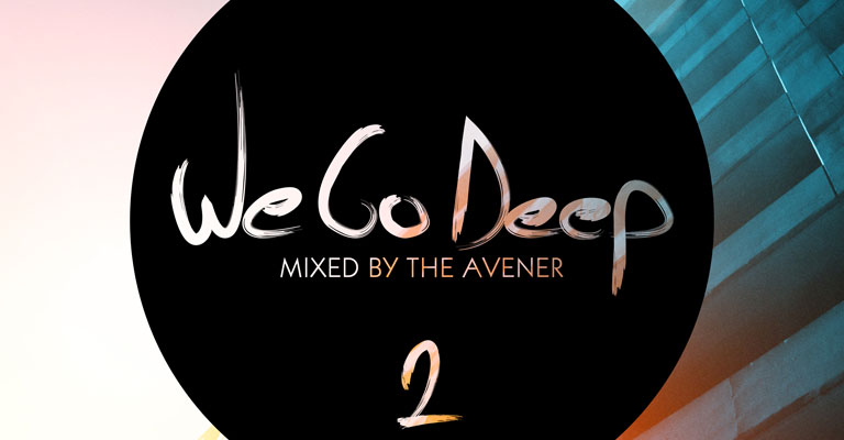 We Go Deep 2 - Mixed By The Avener