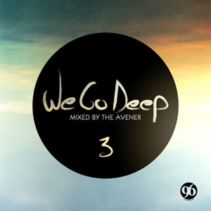 We Go Deep 3 - Mixed by The Avener