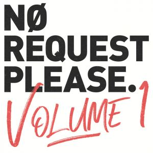 No Request Please Vol.1