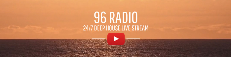 96 Radio - 24/7 Deep House Live Stream on Youtube
